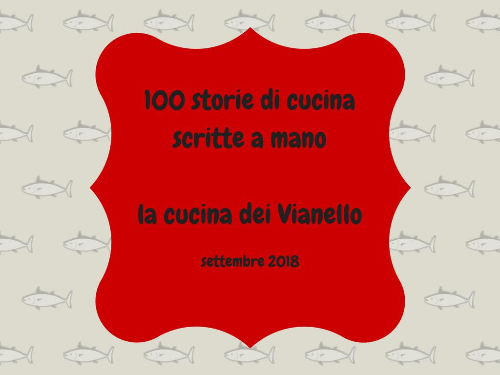100 storie di cucina scritte a mano – Il ricettario della famiglia Vianello